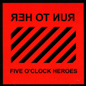 The artist The Five O'Clock Heroes on Manchester Music