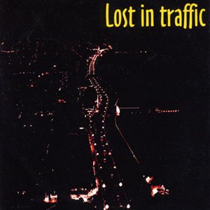 The artist Lost In Traffic on Manchester Music