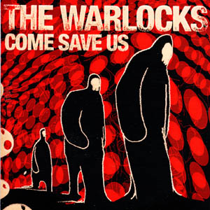 The artist The Warlocks on Manchester Music